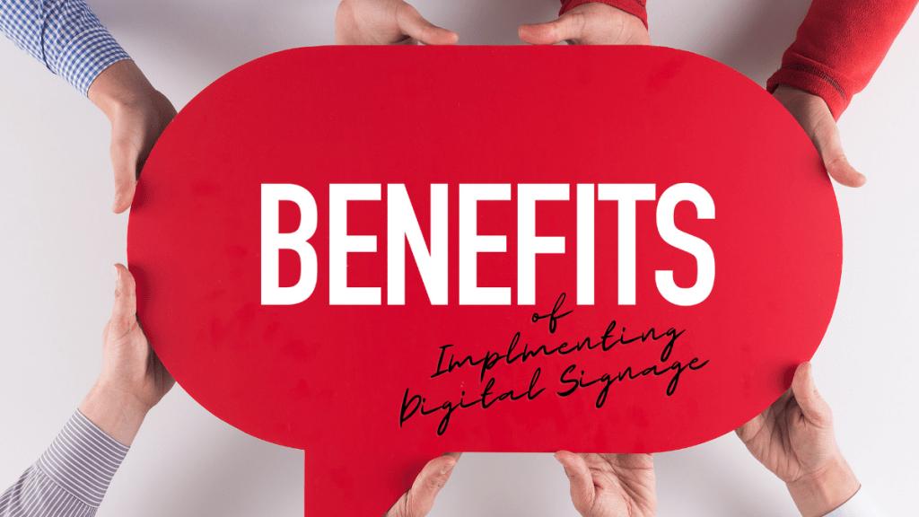 Digital Signage Benefits